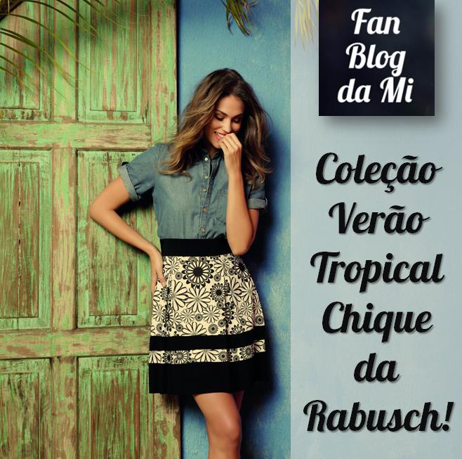 b543515324 Rabusch verão 2015 2016 – Tropicalmente chique! – Michele Botan